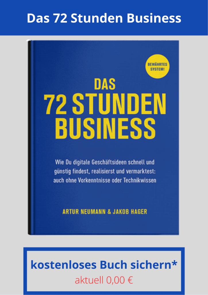 Das 72 Stunden Business